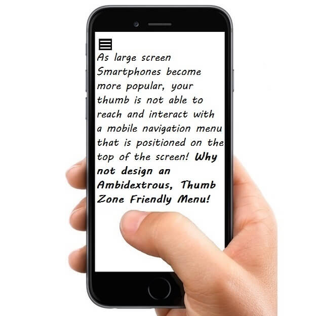 Learn how to design an Ambidextrous, Thumb Zone Friendly, Mobile Navigation Menu